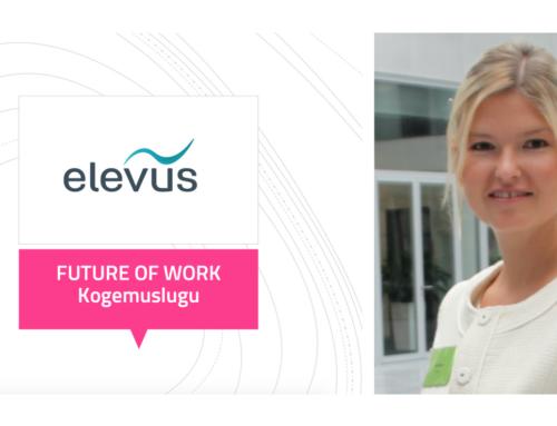 """""""Future of Work"""" ja miks juhtimine on radikaalselt muutumas – Siiri-Mall Musten, Elevus"""