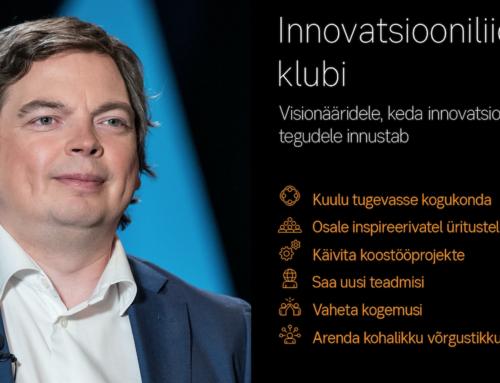 Organisatsioonide ülene innovatsioon – Mart Maasik, Innovation Leaders Club